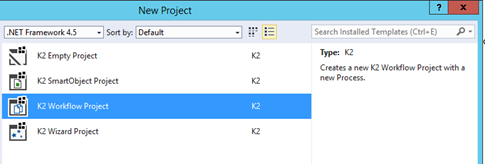 3 - K2 for Visual Studio New K2 project