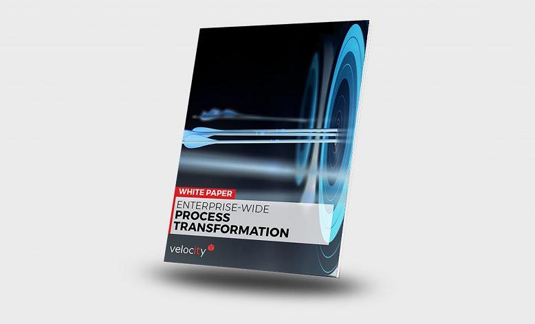 WHITE PAPER   Enterprise-Wide Process Transformation
