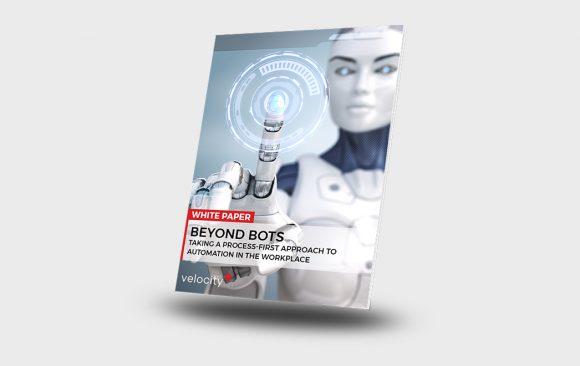 WHITE PAPER   Beyond Bots