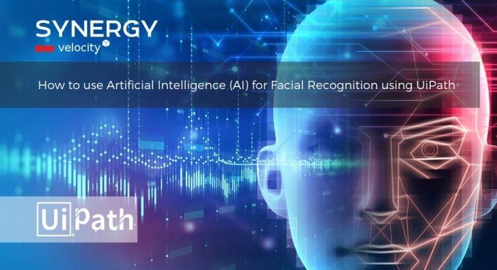 AI Facial Recognition Using UiPath