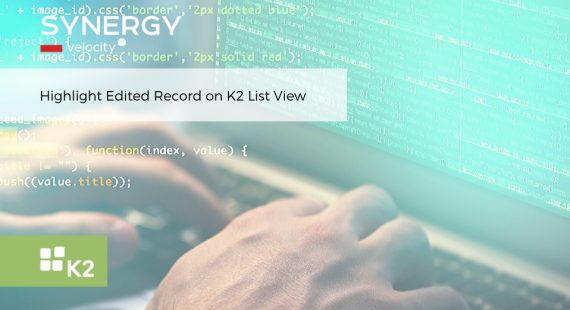 Highlight Edited Row on K2 List View using jQuery